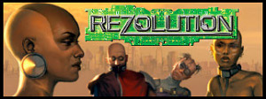 Rezolution: The Cyberpunk Miniatures Game
